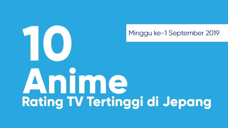 Rating TV Anime Awal September