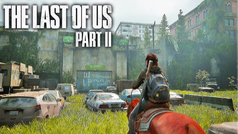The Last of Us 2 Video Game Leak