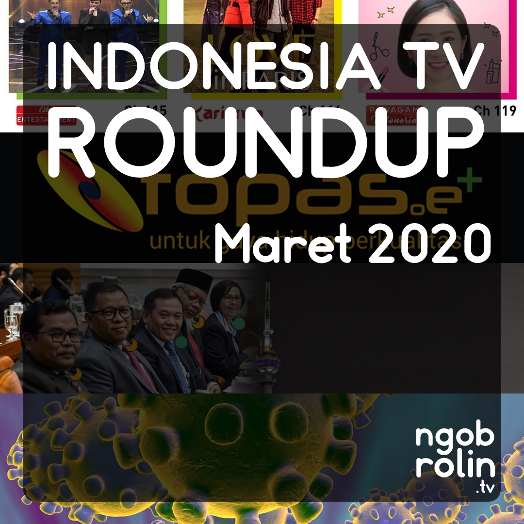 Indonesia TV Roundup Maret 2020 Ngobrolin TV, Indonesia TV Roundup , TV COVID-19, TVRI Covid-19, tvri, rcti, konferensi pers satgas covid-19