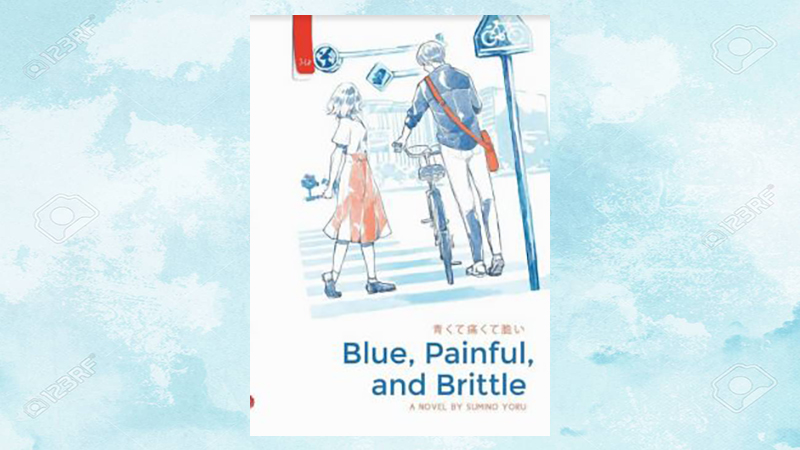 novel blue painful and brittle